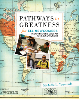 Pathways to Greatness for ELL Newcomers