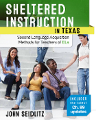 Sheltered Instruction in TX: Second Language Acquisition Methods