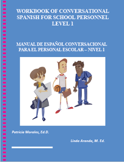 Workbook of Conversational Spanish for School Personnel–Level 1